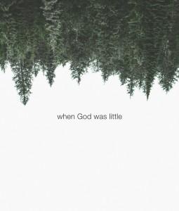 When God Was Little
